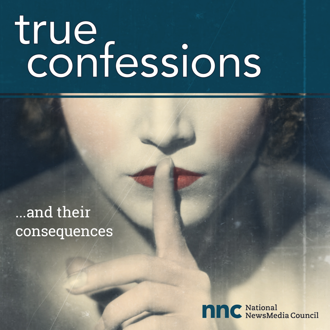 National NewsMedia Council debuts new 'True Confessions' podcast