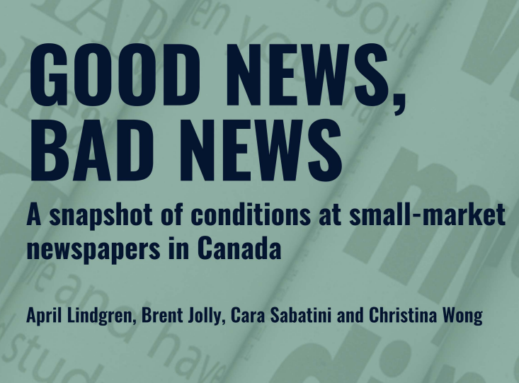 Ryerson University and the NNC release new report: Good News, Bad News: A snapshot of conditions at small-market newspapers in Canada